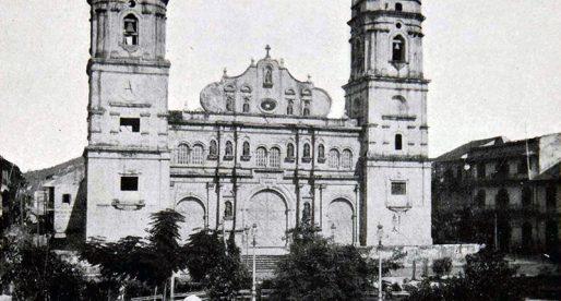 Historia de la Catedral Metropolitana de Panamá